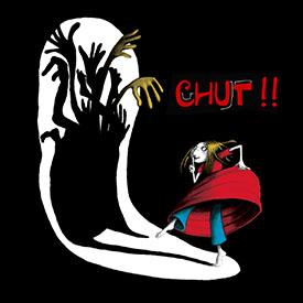Chut!!